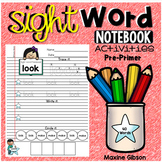 Sight Word Notebook Activities Pre-Primer