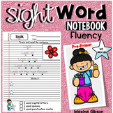 Sight Word Notebook Fluency Pre-Primer