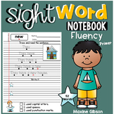 Sight Word Notebook Fluency Primer