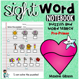 Sight Word Notebook Puzzles and Word Search Pre-Primer