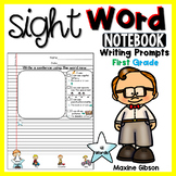 Sight Word Notebook Writing Prompts First Grade