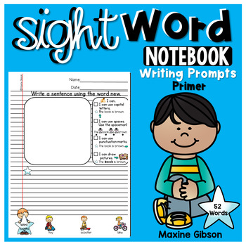 Sight Word Notebook Writing Prompts Primer