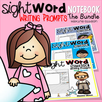 Sight Word Notebook Writing Prompts the Bundle