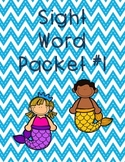 Sight Word Packet #1