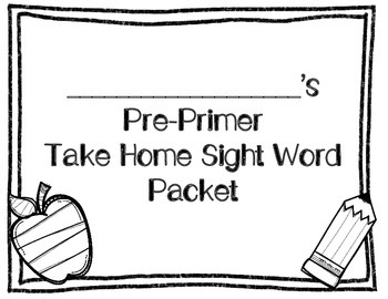 Take Home Sight Word Packet (Pre-Primer)