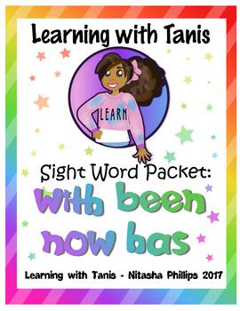 Sight Word Packet: with, been, now, has
