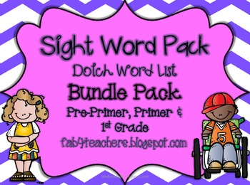 Sight Word Packs-Pre-primer, Primer, and First -Bundled