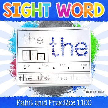 Sight Word Activities, Sight Word Paint and Practice (1-100)