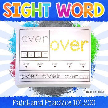 Sight Words Paint and Practice (101-200)