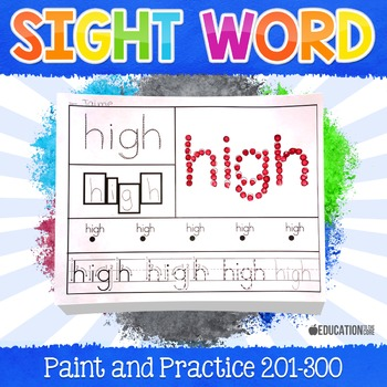 Sight Word Paint and Practice (201-300)
