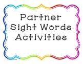 Sight Word Partner Activities
