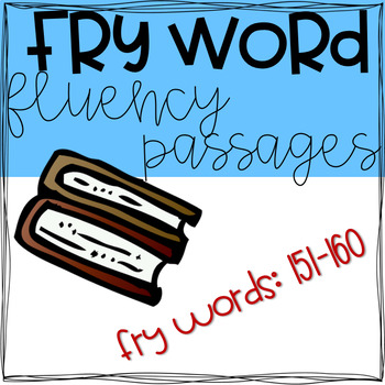 Fry Word Passages (151-160)