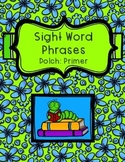Sight Word Phrases - Dolch: Primer