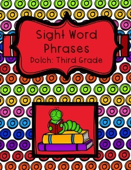 Sight Word Phrases - Dolch: Third Grade
