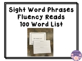 Sight Word Phrases Fluency Reads 100 Word List