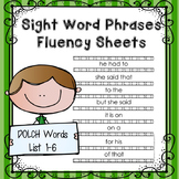 Sight Word Phrases Fluency Sheets {Dolch Word Lists 1-6}