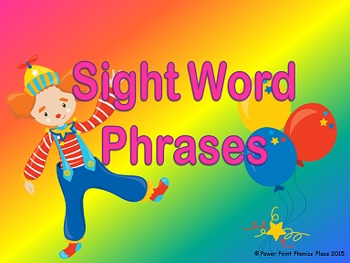 Sight Word Phrases Power Point Practice