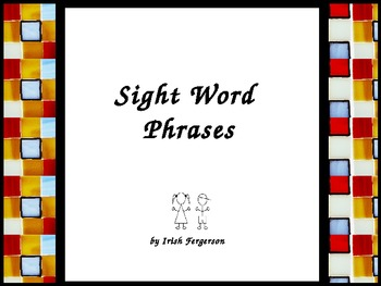 Sight Word Phrases PowerPoint