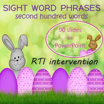 Sight Word Phrases PowerPoint (second  100 words) Spring Theme