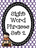 Sight Word Phrases Set 2