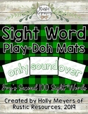 Sight Word Play-Doh Mats: Fry's Second 100 Sight Words