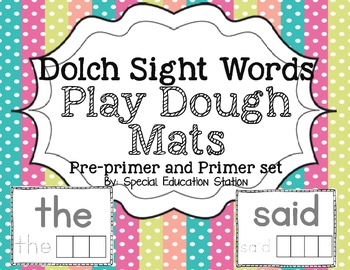 Sight Word Play Dough Mats: Dolch Pre-Primer and Primer