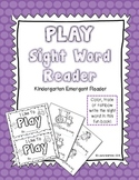"Sight Word ""Play"" Emergent Reader"