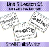 Sight Word Play-doh Mats--First Grade Journey's Unit 5 Lesson 21
