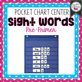 Dolch Sight Word Pocket Chart Center (Pre-Primer)