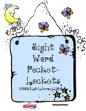 Sight Word Pocket-Lockets. Build Sight Words Letter by Let