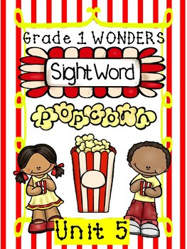 Sight Word Popcorn Wonders Unit 5 Grade 1