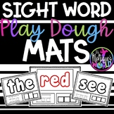 Sight Word Play Dough Mats (146 Kindergarten/First Grade Words)