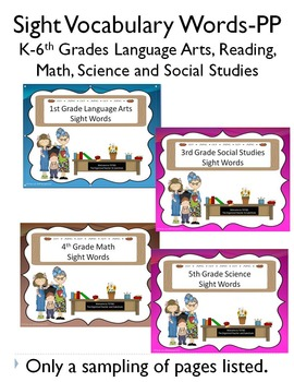 Sight Word Power Points for Language Arts, Math, Social Studies and Science K-6