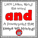 Sight Word Activity - PowerPoint for the word AND