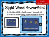 Sight Word PowerPoint and Catch Activity
