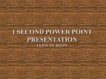 Sight Word Powerpoint-1 Second Slide Duration