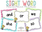 Sight Word Powerpoint Practice