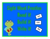 Read it! Build it! Write it! ~ Sight Word Spelling Practice