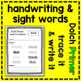 Dolch Primer Sight Word Trace and Write Handwriting Sheets