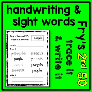 Fry's 2nd Sight Word Trace and Write Handwriting Sheets