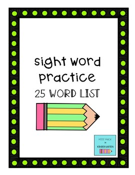 Sight Word Practice - Fountas and Pinnell 25 Word List