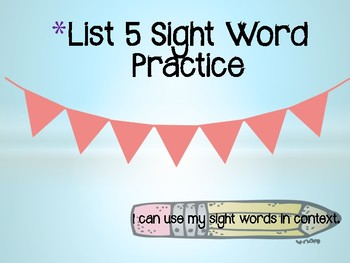 Sight Word List 5 Practice