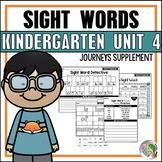 Journeys Sight Word Practice / Journeys High Frequency Words Kindergarten Unit 4