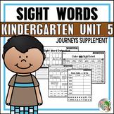 Sight Word Practice (Journeys Sight Words Kindergarten Unit 5 Supplement)