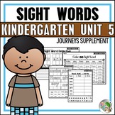 Journeys Sight Word Practice Kindergarten Unit 5