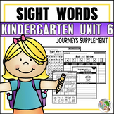 Journeys Sight Word Practice Kindergarten Unit 6