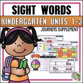 Sight Word Practice (Journeys Sight Words Kindergarten Units 1-3 Supplement)