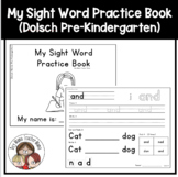 Sight Word Practice Book Dolsch Words Pre-K List