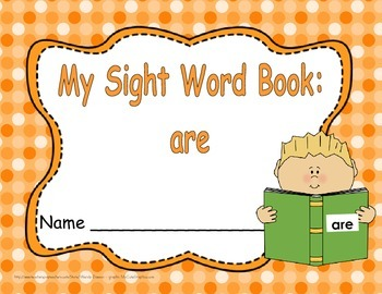 "Sight Word Practice Book and Emergent Reader - ""are"""