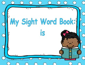 Sight Word Practice Book and Emergent Reader - is